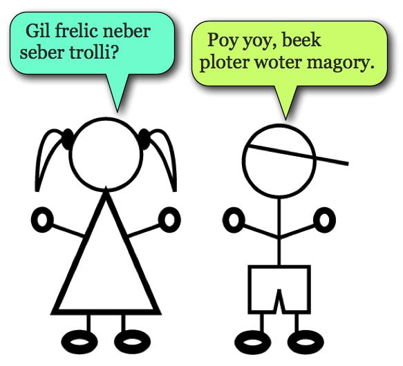 Gibberish Conversation