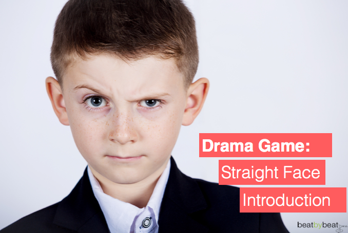 Straight Face Introduction Theatre Activity