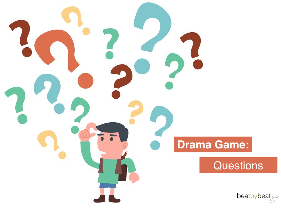 questions drama game