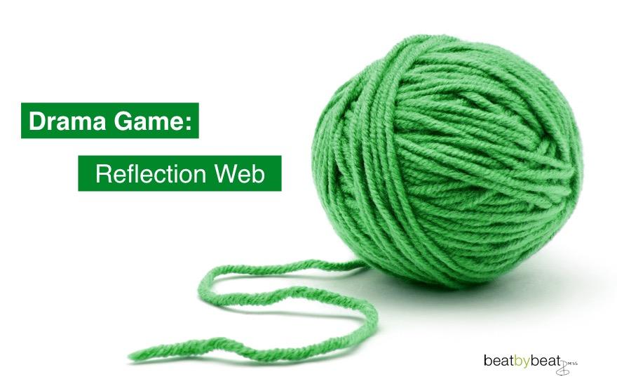 Drama Game Reflection Web